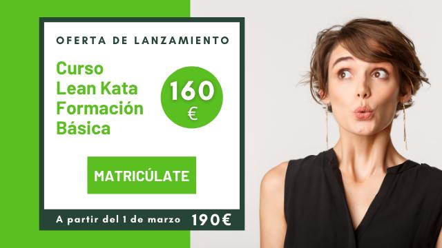 Lean Kata Formación Básica oferta de lanzamiento 160 € y 2 primeras clases GRATIS